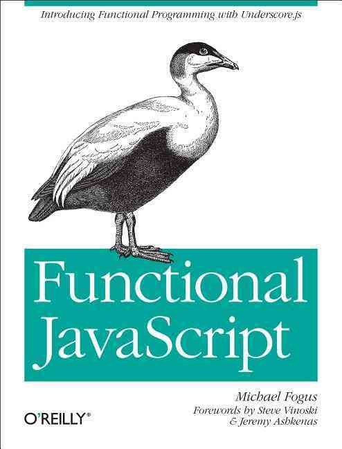 Functional Javascript By Fogus, Michael
